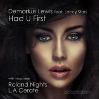 Demarkus Lewis - Had U First (feat. Lacey Stars)