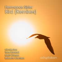 Hermanas Sister - Bird (Remixes)