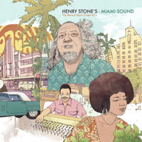 Various Artists - Henry Stone's Miami Sound - The Record Man's Finest 45s