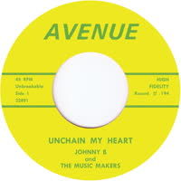Johnny B & The Music Makers - Unchain My Heart