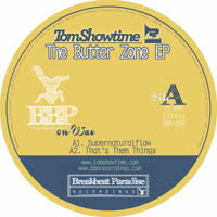 Tom Showtime - The Butter Zone EP