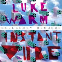 Luke Warm - Instant Vibe EP
