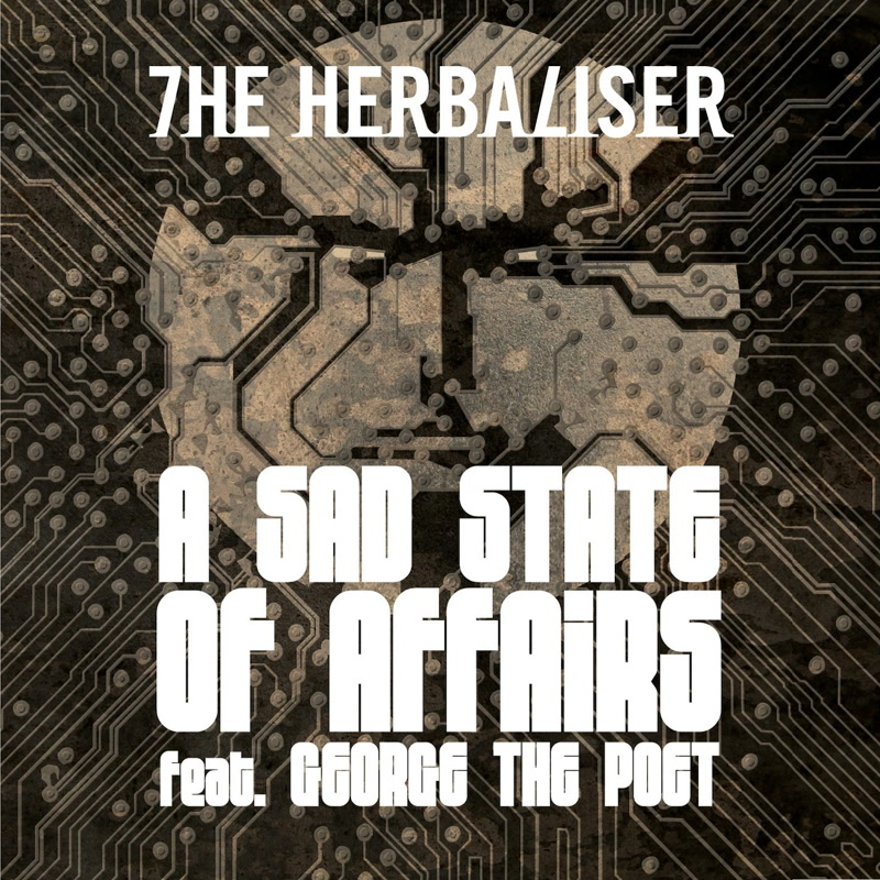 The Herbaliser - A Sad State of Affairs