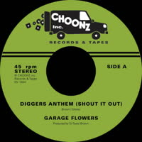 Garage Flowers - Diggers Anthem (Shout It Out)