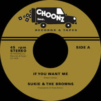 Sukie & The Browns - If You Want Me