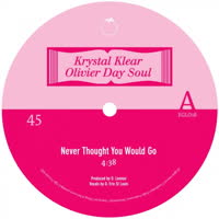 Olivier Day Soul & Krystal Klear - Never Thought You Would Go