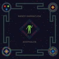 Randy Barracuda - Akephalos