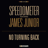 Speedometer - No Turning Back (feat. James Junior)