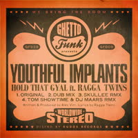 Youthful Implants - Hold That Gyal