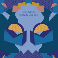 Mo Kolours - Texture Like Sun
