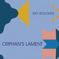Mo Kolours - Orphan's Lament