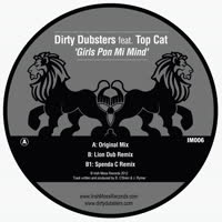 Dirty Dubsters - Girls Pon Mi Mind (feat. Top Cat)