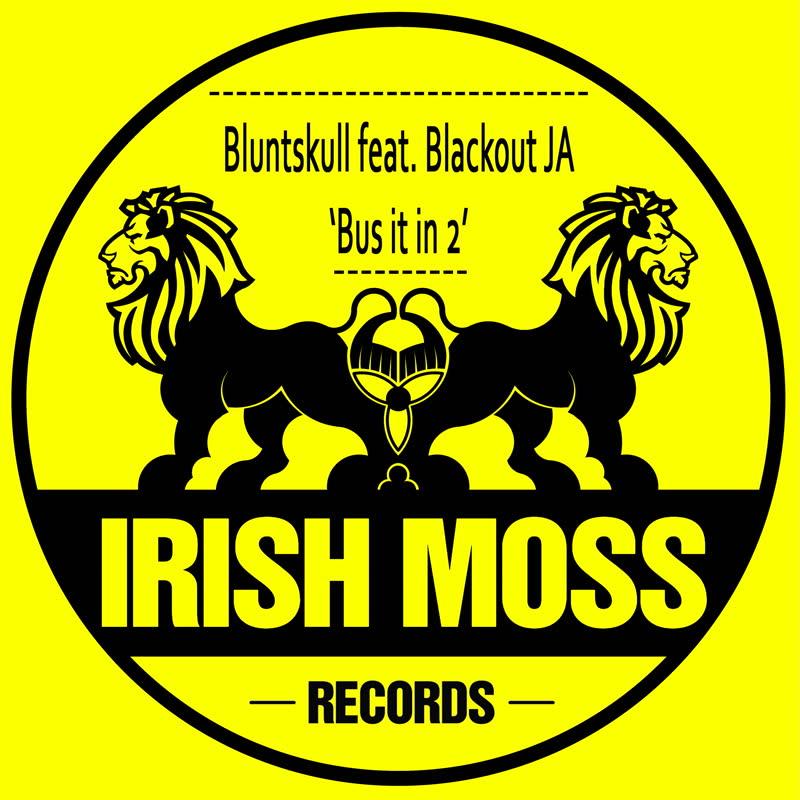 Bluntskull - Bus It In 2 (feat. Blackout JA)