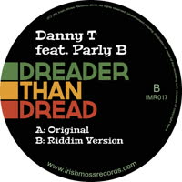 Danny T - Dreader Than Dread (feat. Parly B)