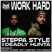 Steppa Style - Work Hard