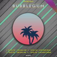 Bubblegum - Hold On