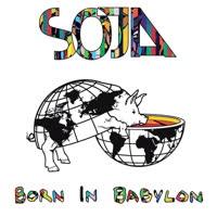 SOJA - Born In Babylon (Expanded)