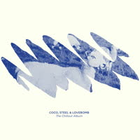 Coco Steel & Lovebomb - The Chillout Album