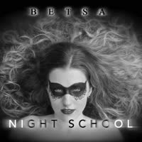 Betsa - Night School