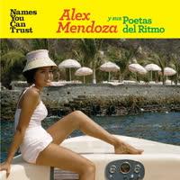 Alex Mendoza y sus Poetas del Ritmo - ¡Cumbéalo!
