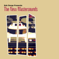 The New Mastersounds - Keb Darge Presents: The New Mastersounds