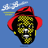 The Bluebeaters - Everybody Knows