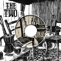 The Two - Blues in My Bones / On & On