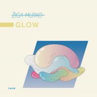 Ziga Murko - Glow