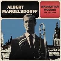 Albert Mangelsdorff - Mainhattan Modern
