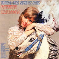 Greetje Kauffeld - Young Girl Sunday Jazz