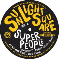 Sunlightsquare - Super People / Papa Was A Rolling Stone