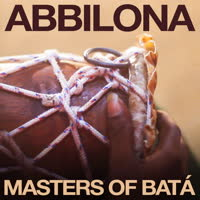 Abbilona - Masters of Batá