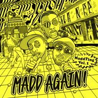 Madd Again! - MaddTing, Vol. 1