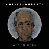 The Correspondents - Alarm Call