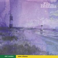 Fila Brazillia - Old Codes New Chaos