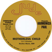 Harmonica Paul - Motherless Child