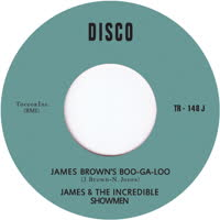 James & the Incredible Showmen - James Brown's Boo-Ga-Loo