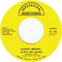 Nadine Brown - Leave Me Alone