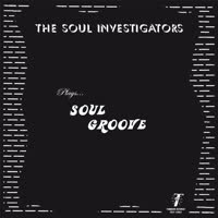 The Soul Investigators - Soul Groove