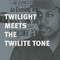 Twilight Meets The Twilight Tone - Special High