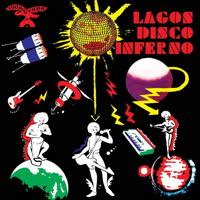 Various Artists - Lagos Disco Inferno Vol.2