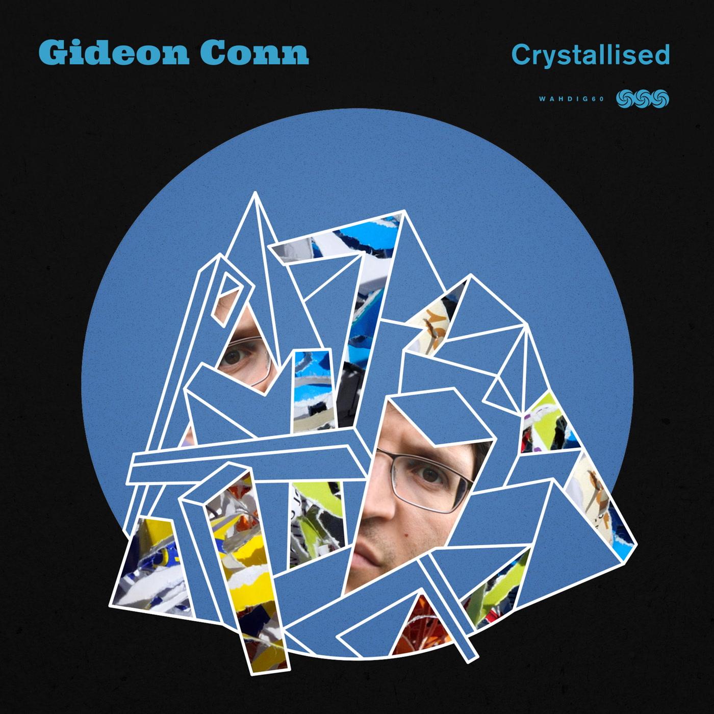 Gideon Conn Crystallised