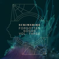 Scrimshire - Forgotten Songs Vol. Three